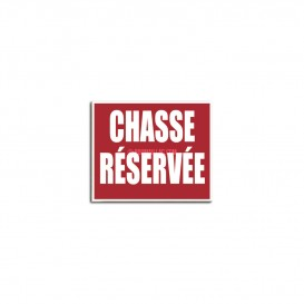PANNEAU CHASSE RESERVEE